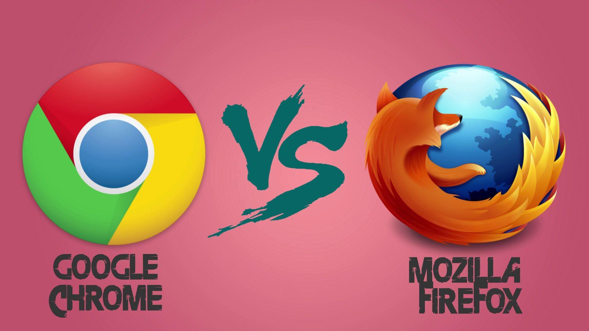 google chrome vs mozilla firefor